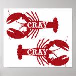 That Cray Cray Crayfish Crustacean Poster