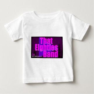That Eighties Band Baby T-Shirt
