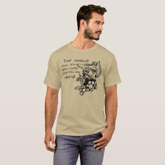 That Feeling T-shirt