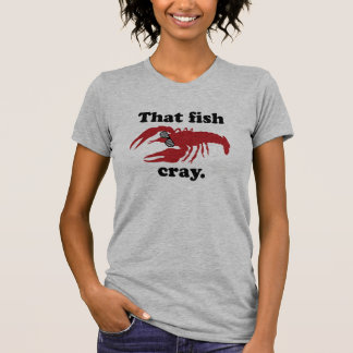 That Fish Cray Women's American Apparel Tee