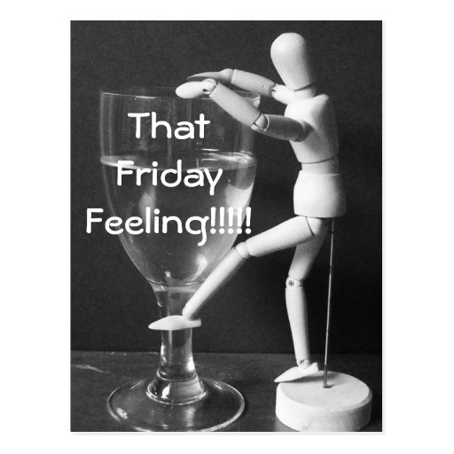 That Friday Feeling Funny Alcohol Related Photo Postcards