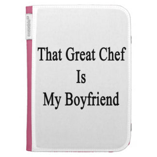 That Great Chef Is My Boyfriend Case For Kindle
