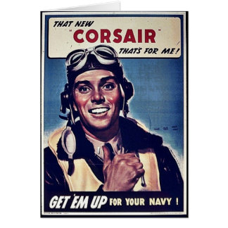 That New Corsair Thats For Me! Greeting Card