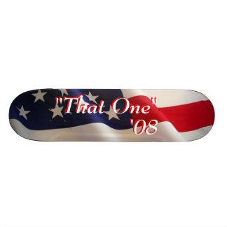 """That One"" '08 Skateboard"