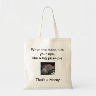 That s a moray bag