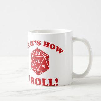 That's How I Roll! Basic White Mug