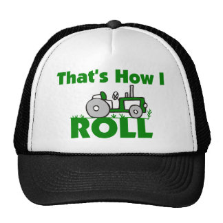 That s How I Roll Hats