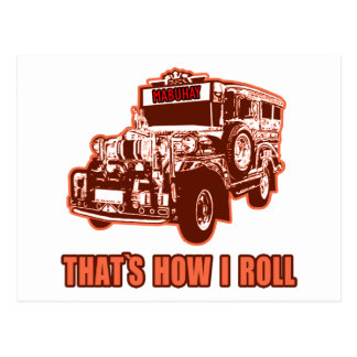 That s How I Roll Jeepney Post Cards