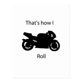That s how I roll Postcard