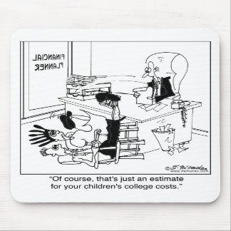 That s Just A Tuition Estimate Mousepads