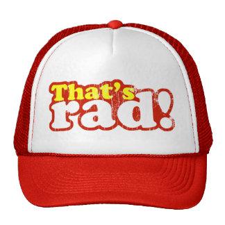 That s Rad Trucker Hat