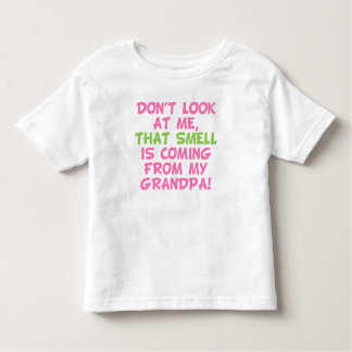 That Smell Is Coming From Grandpa T Shirts