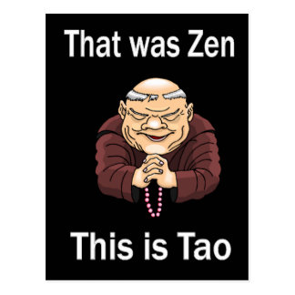 That Was Zen This Is Tao Post Cards