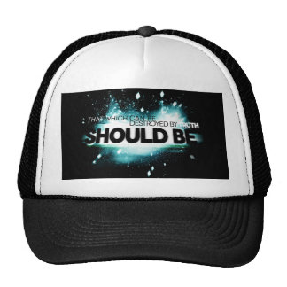 That Which Can Be Destroyed By Truth Should Be. Mesh Hat