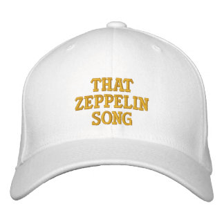 That Zeppelin Song Embroidered Baseball Caps