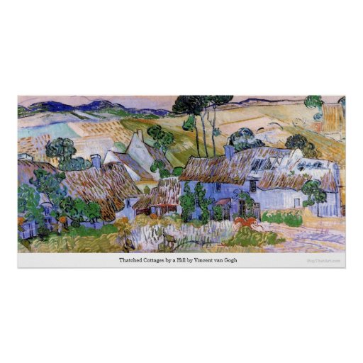 Thatched Cottages by a Hill by Vincent van Gogh Poster