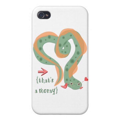 """That's A Moray"" Love Pun Eel iPhone 4 Cases"