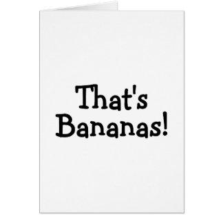 Thats Bananas Greeting Card