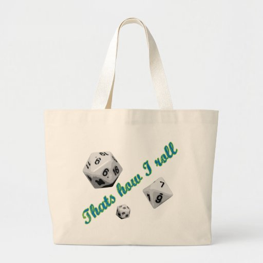 That's How I Roll Dice Tote Bags