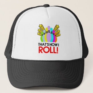 That's How I Roll. Funny Bowling Trucker Hat
