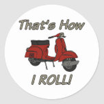 That's How I Roll Moped Sticker