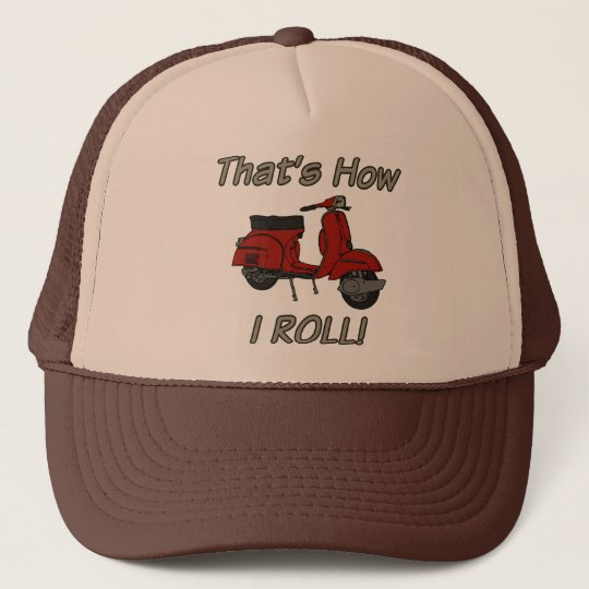 That's How I Roll Moped Trucker Hat