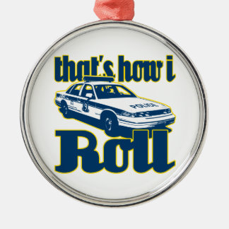 Thats How I Roll Police Christmas Ornament