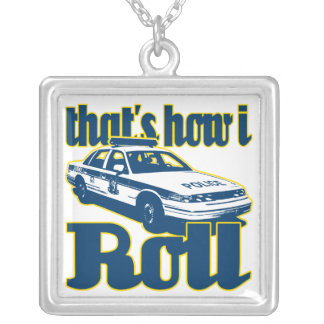 Thats How I Roll Police Silver Plated Necklace