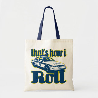Thats How I Roll Police Tote Bag