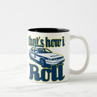 Thats How I Roll Police Two-Tone Mug