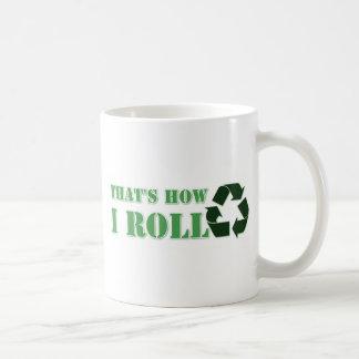 That's How I Roll Recycle Design Basic White Mug