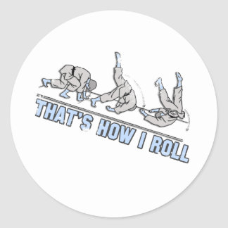 Thats how I roll Round Sticker
