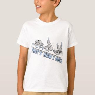 Thats how I roll T-Shirt