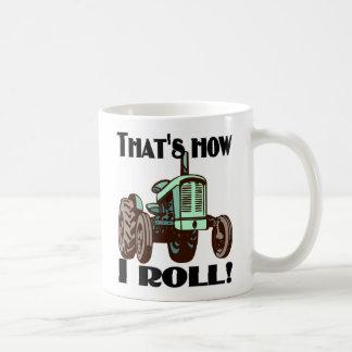 """That's How I Roll"" tractor mug"