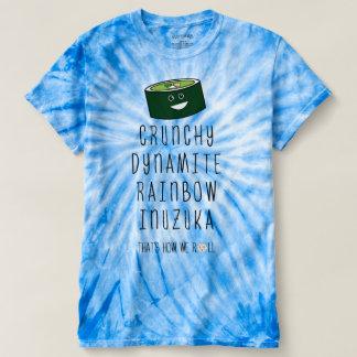 That's how we roll. Inuzuka T-Shirt