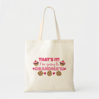 That's it! I'm going to Grandma's! Budget Tote Bag