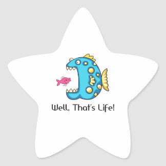 THATS LIFE STAR STICKER