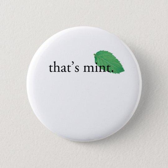 """That's Mint"" 6 Cm Round Badge"