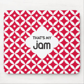 That's My Jam - Mousepad