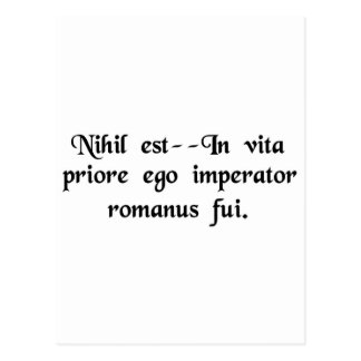 That's nothing--in a previous life I was a Roman.. Postcard