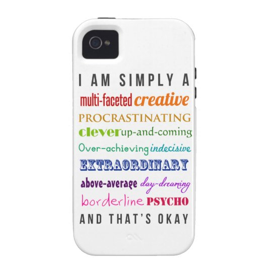 That's Okay - Motivational Multipotentialite iPhone 4/4S Cover