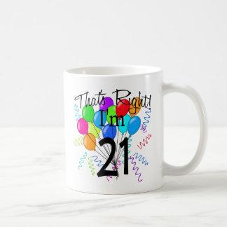 That's Right I'm 21 - Birthday Coffee Mug