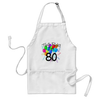That's right I'm 80 - Birthday Standard Apron
