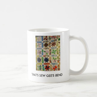 THAT'S SEW GEE'S BEND MUG