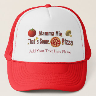 That's Some Pizza Trucker Hat