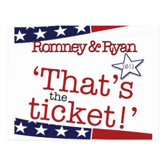 That's the ticket! Romney & Ryan Postcard