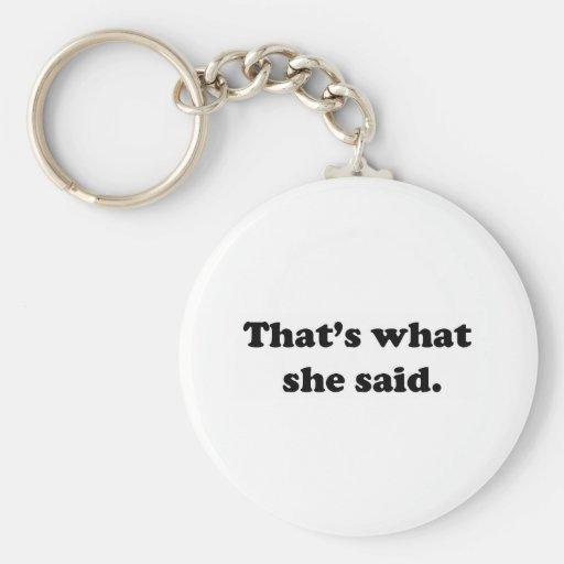 That's what she said 1 keychain