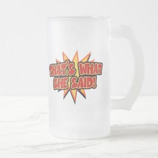 That's What She Said Bang Coffee Mug