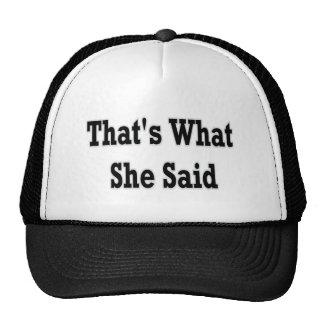 thats what she said mesh hats