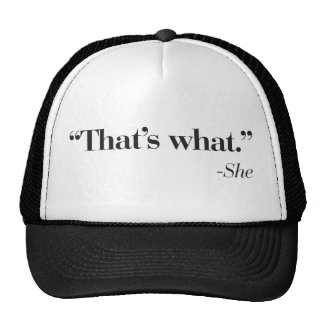 """That's what she said"" cap"